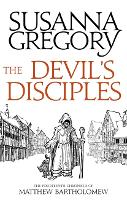 The Devil's Disciples: The Fourteenth Chronicle of Matthew Bartholomew - Chronicles of Matthew Bartholomew (Paperback)