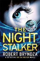 The Night Stalker: A chilling serial killer thriller - Detective Erika Foster (Paperback)