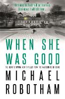 When She Was Good - Cyrus Haven (Hardback)