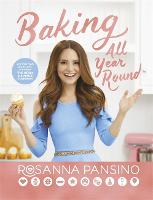 Baking All Year Round: From the author of The Nerdy Nummies Cookbook (Hardback)
