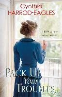 Pack Up Your Troubles: War at Home, 1919 - War at Home (Hardback)