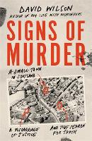 Signs of Murder: A small town in Scotland, a miscarriage of justice and the search for the truth (Paperback)