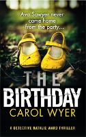 The Birthday: An absolutely gripping crime thriller - Detective Natalie Ward (Paperback)