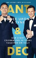 Once Upon a Tyne: Our story celebrating 30 years together on telly (Hardback)