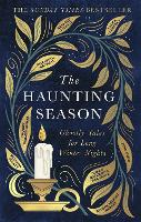 The Haunting Season: Ghostly Tales for Long Winter Nights (Paperback)