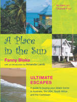 A Place in the Sun: Ultimate Escapes (Paperback)