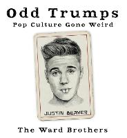 Odd Trumps: Pop Culture Gone Weird (Hardback)