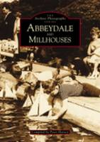 Abbeydale and Millhouses (Paperback)