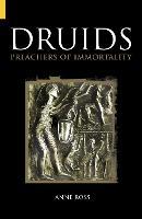 Druids: Preachers of Immortality (Hardback)