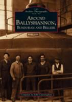 Around Ballyshannon, Bundoran and Belleek (Paperback)