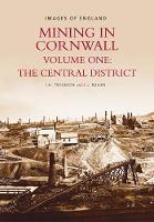 Mining in Cornwall Vol 1