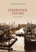 Liverpool Docks (Paperback)