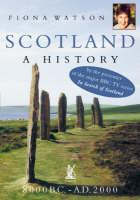 Scotland: A History, 8000 B.C.- A.D.2000 (Paperback)