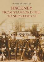 Hackney from Stamford Hill to Shoreditch (Paperback)