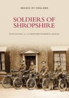 Soldiers of Shropshire (Paperback)