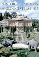 Historic Gardens of Gloucestershire (Paperback)