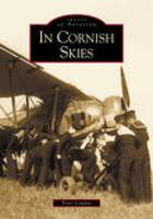 In Cornish Skies: Images of Aviation (Paperback)