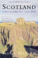 Scotland: A History, 8000 BC-AD 2000 (Paperback)