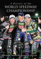 A History of the World Speedway Championship (Paperback)