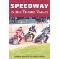 Speedway in the Thames Valley (Paperback)