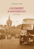 Grimsby Remembered (Paperback)