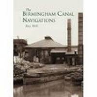 The Birmingham Canal Navigations (Paperback)