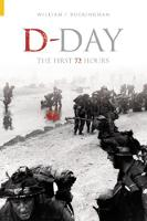 D-Day: The First 72 Hours (Paperback)