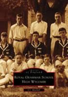 High Wycombe Royal Grammar School (Paperback)