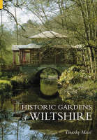 Historic Gardens of Wiltshire (Paperback)