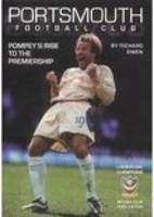 Portsmouth FC 2002/03: Pompey's Rise to the Premiership (Paperback)