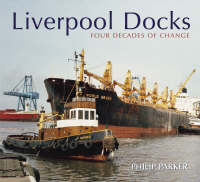 Liverpool Shipping in Colour: Four Decades of Change (Paperback)