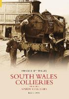 South Wales Collieries Volume 5 (Paperback)