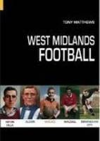 West Midlands Football (Paperback)