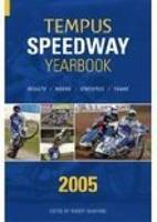 Tempus Speedway Yearbook 2005: Results, Riders, Statistics, Teams (Paperback)