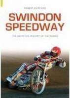 Swindon Speedway: Definitive History (Paperback)