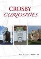 Crosby Curiosities (Paperback)