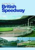 Homes of British Speedway (Paperback)