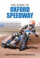 The Story of Oxford Speedway (Paperback)