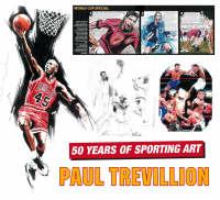 Paul Trevillion: Celebrating 50 Years of Sporting Art (Paperback)