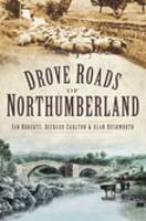 Drove Roads of Northumberland (Paperback)