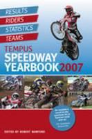 Tempus Speedway Yearbook 2007: Results, Riders, Statistics, Teams (Paperback)