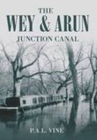 The Wey & Arun Junction Canal (Paperback)