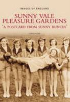Sunny Vale Pleasure Gardens: A Postcard from Sunny Bunces (Paperback)