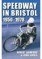 Bristol Speedway in 1950-1978 (Paperback)