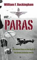 Paras: The Untold Story of the Birth of the British Airborne Forces (Paperback)