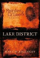 Lake District Murder & Crime (Paperback)