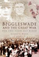 Biggleswade and the Great War (Paperback)