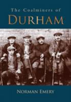 The Coalminers of Durham