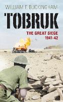 Tobruk: The Great Seige 1941-2 (Paperback)