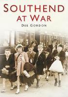 Southend at War (Paperback)